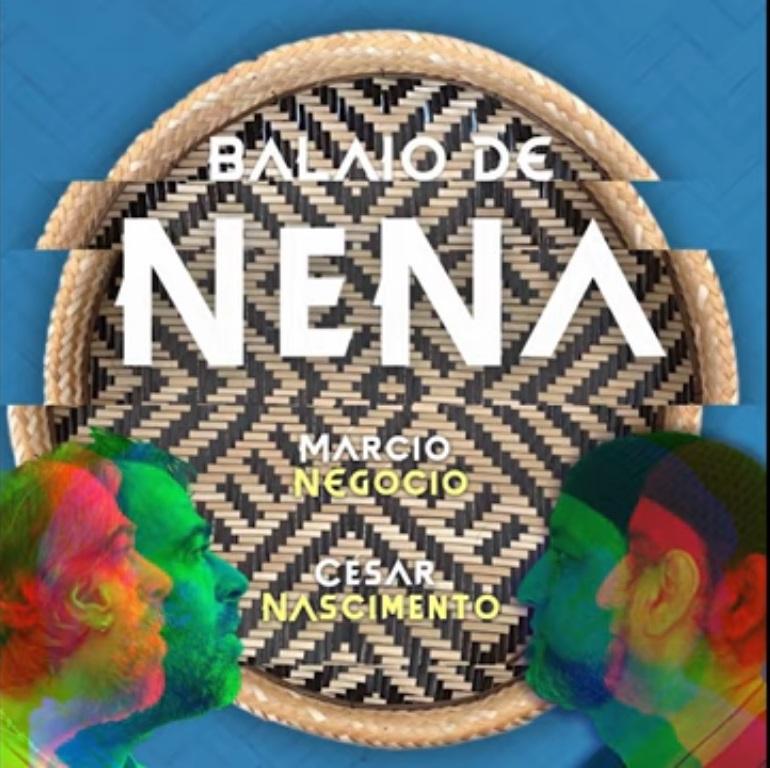 Os compositores César Nascimento e Márcio Negócio anunciam o EP Balaio de NeNa. Em destaque aqui na Portfólio Vip